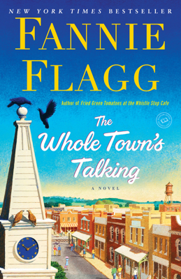 The Whole Town's Talking - Fannie Flagg pdf download