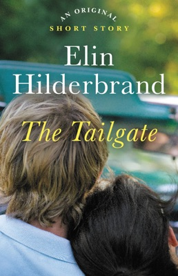 The Tailgate - Elin Hilderbrand pdf download