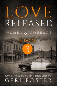 Love Released: Episode Three - Geri Foster pdf download
