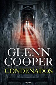 Condenados (Trilogía Condenados 1) - Glenn Cooper pdf download