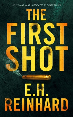 The First Shot - E.H. Reinhard pdf download