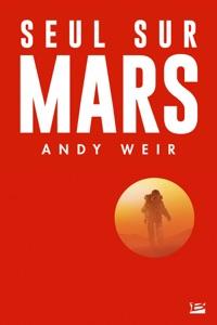 Seul sur Mars - Andy Weir pdf download