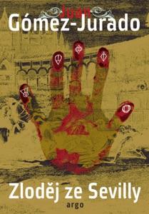 Zloděj ze Sevilly - Juan Gómez-Jurado pdf download