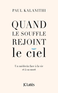 Quand le souffle rejoint le ciel - Paul Kalanithi pdf download