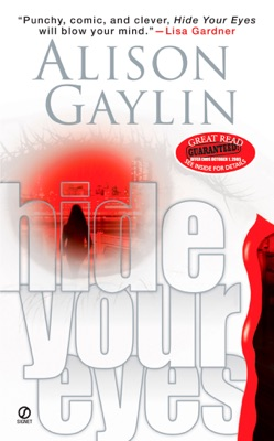 Hide Your Eyes - Alison Gaylin pdf download
