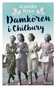 Damkören i Chilbury - Jennifer Ryan pdf download