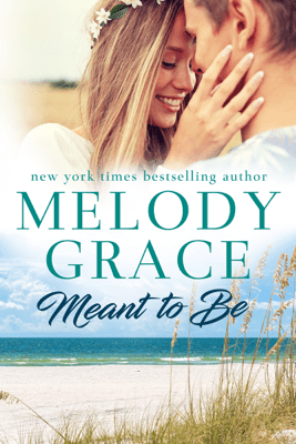Meant to Be - Melody Grace