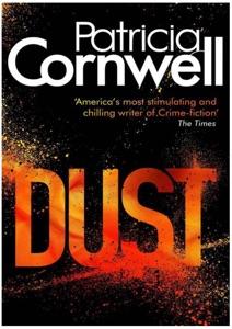 Dust: Scarpetta, Book 21 - Patricia Cornwell pdf download