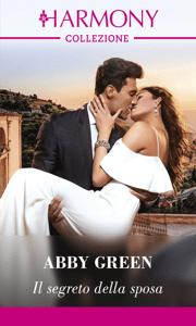 Il segreto della sposa - Abby Green pdf download