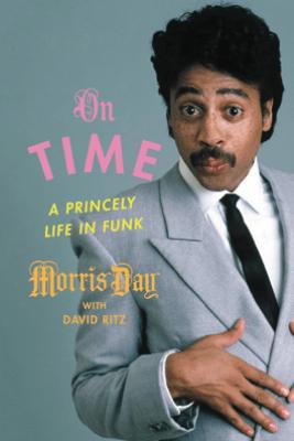 On Time - Morris Day & David Ritz