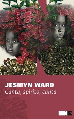 Canta, spirito, canta - Jesmyn Ward pdf download