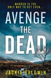 Avenge the Dead - Jackie Baldwin pdf download