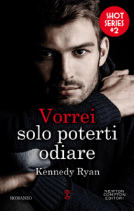 Vorrei solo poterti odiare - Kennedy Ryan pdf download