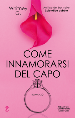 Come innamorarsi del capo - Whitney G. pdf download