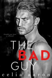 The Bad Guy - Celia Aaron pdf download