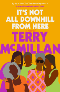 It's Not All Downhill From Here - Terry McMillan pdf download
