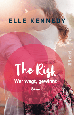 The Risk – Wer wagt, gewinnt - Elle Kennedy & Christina Kagerer pdf download