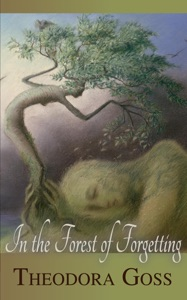 In the Forest of Forgetting - Theodora Goss pdf download