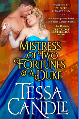 Mistress of Two Fortunes and a Duke - Tessa Candle