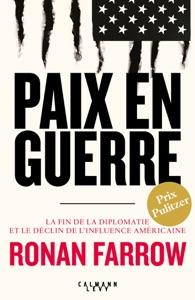 Paix en guerre - Ronan Farrow pdf download