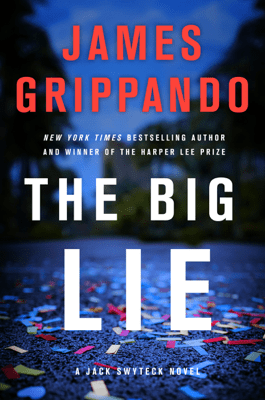 The Big Lie - James Grippando pdf download