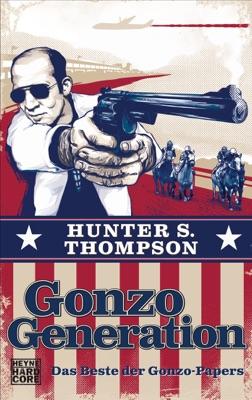 Gonzo Generation - Hunter S. Thompson pdf download