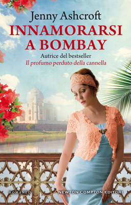Innamorarsi a Bombay - Jenny Ashcroft pdf download
