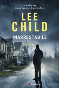Inarrestabile - Lee Child pdf download
