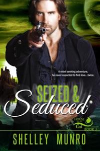 Seized & Seduced - Shelley Munro pdf download