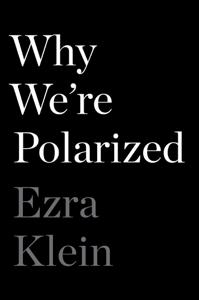 Why We're Polarized - Ezra Klein pdf download