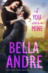 If You Were Mine - Bella Andre pdf download