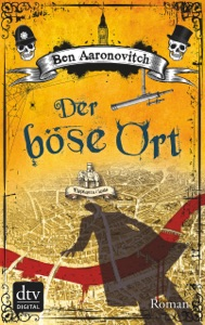 Der böse Ort - Ben Aaronovitch & Christine Blum pdf download