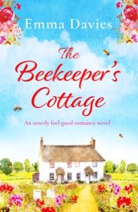 The Beekeeper's Cottage - Emma Davies pdf download