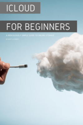 iCloud for Beginners - Scott La Counte