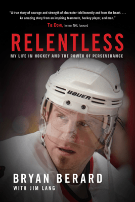 Relentless - Bryan Berard & Jim Lang