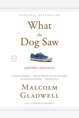 What the Dog Saw - Malcolm Gladwell pdf download