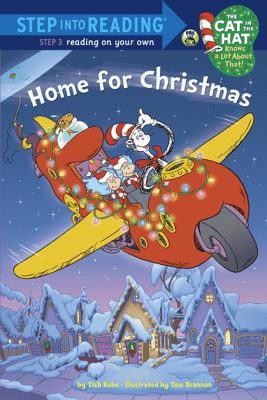 Home for Christmas (Dr. Seuss/Cat in the Hat) - Tish Rabe & Tom Brannon