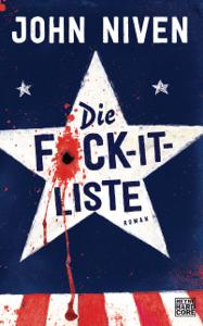 Die F*ck-it-Liste - John Niven pdf download