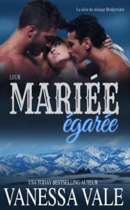 La mariée égarée - Vanessa Vale pdf download