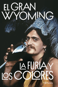 La furia y los colores - El Gran Wyoming pdf download