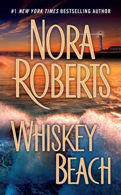Whiskey Beach - Nora Roberts pdf download