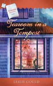 Tearoom in a Tempest - Leslie Gould pdf download
