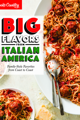Big Flavors from Italian America - America's Test Kitchen