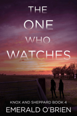 The One Who Watches - Emerald O'Brien