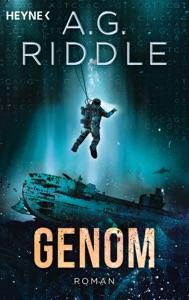 Genom  - Die Extinction-Serie 2 - A. G. Riddle pdf download
