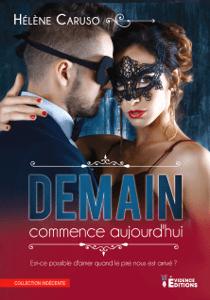 Demain commence aujourd'hui - Hélène Caruso pdf download