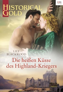 Die heißen Küsse des Highland-Kriegers - Lily Blackwood pdf download
