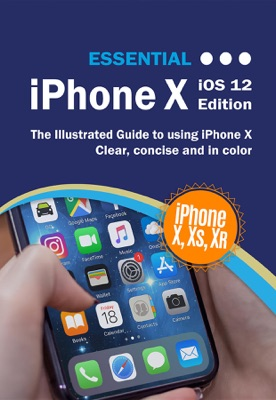 Essential iPhone X - Kevin Wilson pdf download