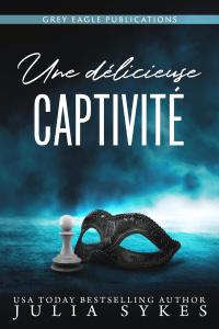 Une délicieuse captivité - Julia Sykes pdf download