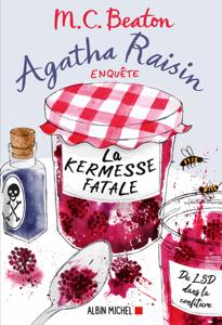 Agatha Raisin enquête 19 - La kermesse fatale - Françoise Du Sorbier & M.C. Beaton pdf download